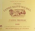 Canon Fronsc - Chateau Canon Saint Michel - Red Boedeaux French  750 ML