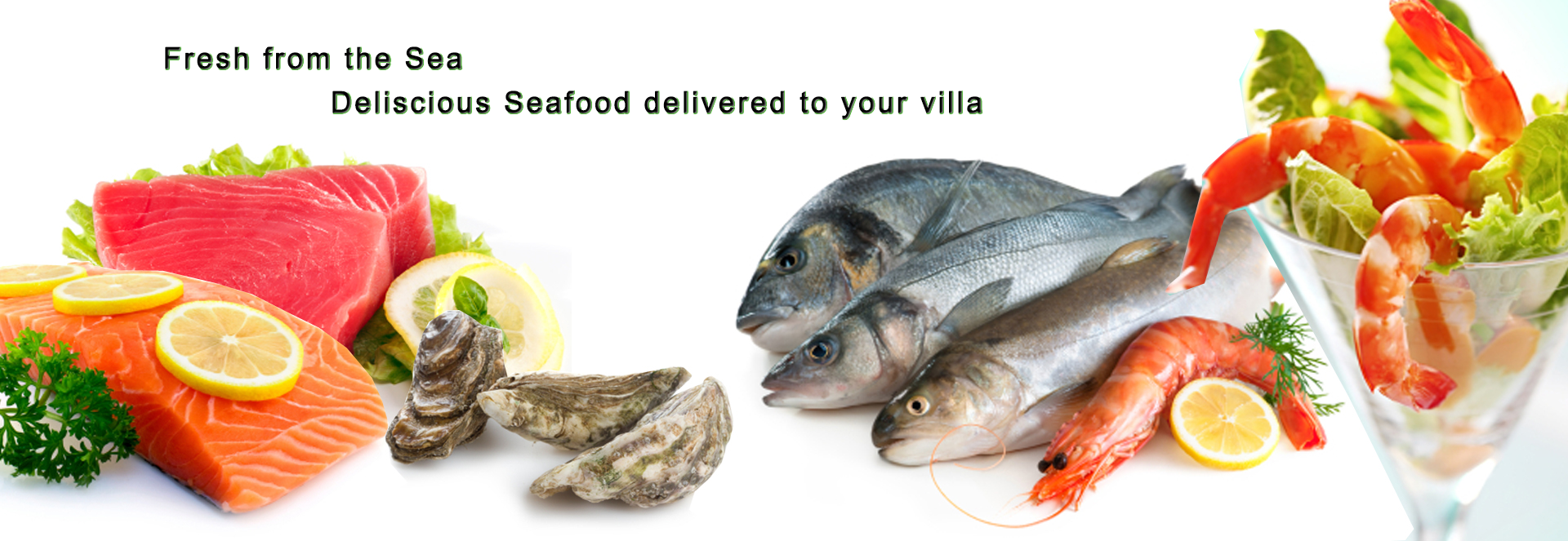 Seafood delivered to your villa